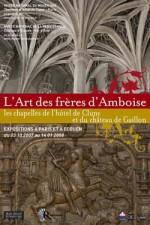 L'Art des frères d'Amboise: Les chapelles de l'hôtel de Cluny et du château de Gaillon