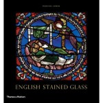 English Stained Glass, by Painton Cowan