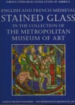 Fig. 1. English and French Medieval Stained Glass in the Collection of the Metropolitan Museum of Art (book cover).