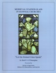 Medieval Stained Glass in Suffolk Churches (cover).