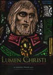 Lumen Christ: The Stained Glass Windows of Mount Saint Joseph Abbey.