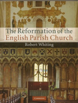 The Reformation of the English Parish Church.