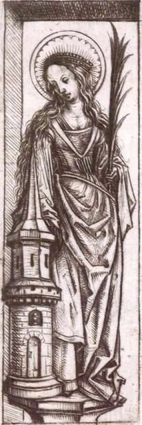 St Barbara, Master of the Amsterdam cabinet, ca. 1485–90. Drypoint; 120 x 40 mm. Rijksmueum, Amsterdam (Hoyle 1994, 35).