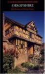 The Buildings of England: Shropshire, by John Newman and Nicolas Pevsner