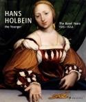 Christian Miller, Hans Holbein the Younger: The Years in Basel, 1515-1532