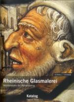 Rheinische Glasmalerei: Meisterwerke der Renaissance