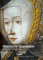 Rheinische Glasmalerei: Meisterwerke der Renaissance vol I