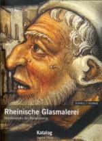 Rheinische Glasmalerei: Meisterwerke der Renaissance vol II