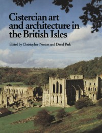 Fig. 1. Cistercian art and architecture in the British Isles.