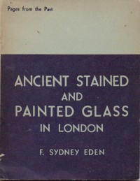 Fig. 4. 'Ancient Stained and Painted Glass in London'.