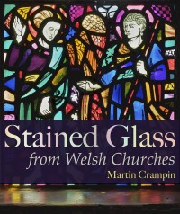 Fig. 1. Cover of 'Stained Glass from Welsh Churches', showing Theodore Baily's 'The Conversion of Illtud', 1920s, Priory Church of St Mary and St Illtyd, Caldey Island.